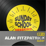 Alan Fitzpatrick - Sunday School Session Podcast 005 :: 2nd August 2014
