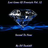 Lost Gems Of Freestyle 12 - Second To None