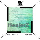 POP.CAST 0.11 HealerZ Mix Tape (October 2012)