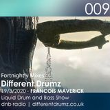 Francois Maverick Liquid DnB Show Live on Different Drumz (19,03,20)