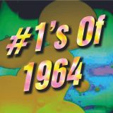 The Sixties: Number 1's Of 1964