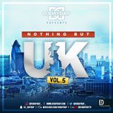 @DJDAYDAY_ / Nothing But UK Vol 5