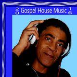 20 Gospel House Music 16 / Nobody Like Jesus