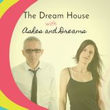 The Dream House | Podcast ep. 7 | Positive Vibes & Deep House Chill
