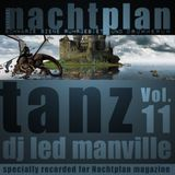 DJ Led Manville - Nachtplan Tanz Vol.11 (2013)