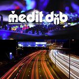 "MeditDnB Sessions episode 122 ""The UK South 2 North Liquid Motorways"" @Blackduckradio (25-02-2019)"