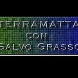Terra Matta (09/06/2014) 1° parte