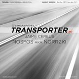 Jaime Cereus @ STROM:KRAFT - Transporter v.07.2