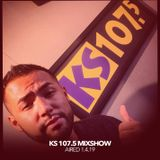 KS 107.5 Mixshow with DJ Nuñez - 1.4.19