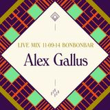 LIVE MIX 11-09-14 BONBONBAR Alex Gallus
