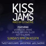 KISS JAMS MIXED BY DJ SWERVE 03APR16