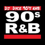 dj dyce6 90's rnb