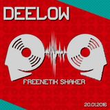 DEELOW- FREENETIK SHAKER