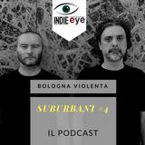 Bologna Violenta - I Suburbani #4