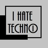 ValJé - I Hate Techno [LIVE]