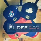 Eazy EL Dee - In House Session Vol.1