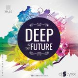 Styxx - Deep is the Future (Vol.9) - Spring Vibes
