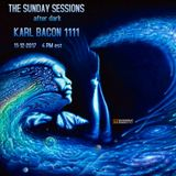 THE SUNDAY SESSIONS AFTER DARK 11-12-2017