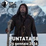 """Bar Traumfabrik Puntata 58 - """"Revenant"""" di Alejandro González Iñárritu"""