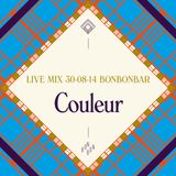 LIVE MIX 30-08-14 BONBONBAR Couleur