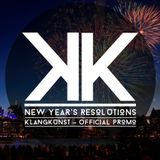 Klangkunst - New Year's Resolutions (Official Promo Januar 2014)