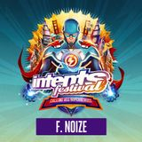 F. Noize @ Intents Festival 2019 WarmUp Mix