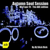 MixTape 19 - Autumn Soul Session (The ADE Edition)