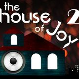 The House of Joy #2 - Dance Exclusive