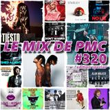LE MIX DE PMC #320 *EDITION SPECIAL*