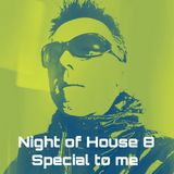 NIght of House 8