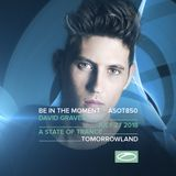 David Gravell - Tomorrowland 2018 (A State Of Trance Stage 27.07.2018)