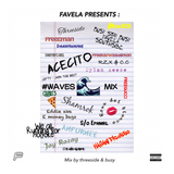Favela Presents : #Waves Mix by threeside & busy