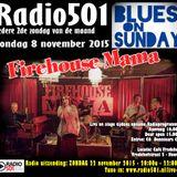 2015-11-22 - zondag - 20-22u -Radio501 Blues on Sunday - Firehouse Mama Live