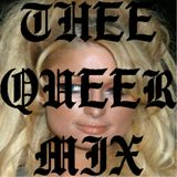 THEE QUEER MIX