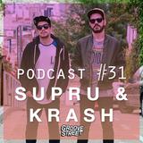 Supru & Krash - Groove Street Podcast #31