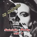 Dj Martello nel Suicide Party vol 1 2015