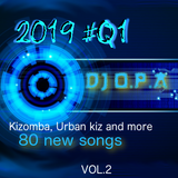 2019 Q#1 New Kizomba Songs VOL. 2