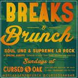 Soul Uno & Supreme La Rock - Breaks and Brunch