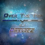 Over the Top Radio #027