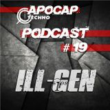 Apocap Podcast # 19 - with ILL-Gen