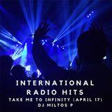 International Radio Hits - Take me to Infinity (April 17)