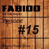 FABIOO ON THE RADIO | EPISODE 015