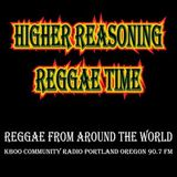 Higher Reasoning Reggae Time 3.26.17