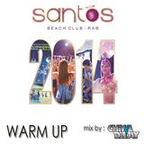 Santos Beach Club / Summer 2014 Warm Up
