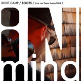 BOOT CAMP / Boots / Live via Team Inmind HQ 2