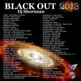 DJ Shortman - Black Out