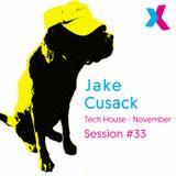 Jake Cusack - Tech house - November - Session 33