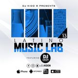 Latino Music Lab EP. 13 ((Ft. DJ Chespi))