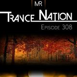 Trance Nation Ep. 308 (16.09.2018)