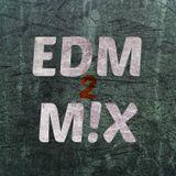 EDM M!X #2